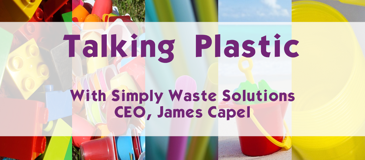 talking plastic with CEO James Capel