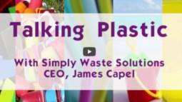 James Capel, CEO, talking plastic waste