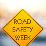Road Sign that says Road Safety Week, smaller image for Newsletter